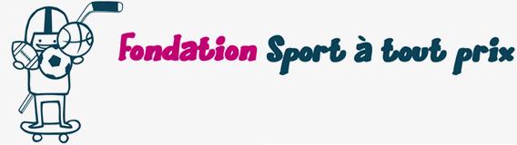 Fondation Sport à tout prix